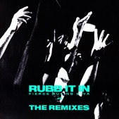 Rubb It In - The Remixes